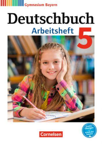 Deutschbuch 5 Arbeitsheft (Ausgabe 2017 LehrplanPlus)