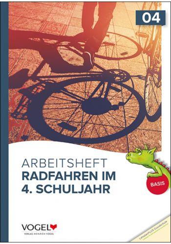 Radfahren im 4.Schuljahr Basis-Arbeitsheft (neu 2019)