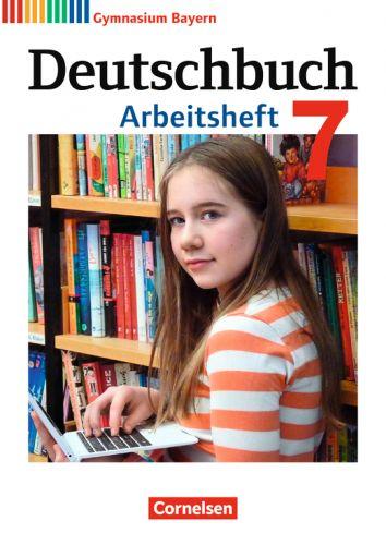 Deutschbuch 7 Arbeitsheft (LehrplanPlus)