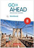 Go Ahead 8, Workbook (LehrplanPlus)