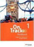 On Track 1 Workbook (Ausgabe 2017, LehrplanPlus)