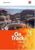 On Track 3 Workbook (Ausgabe 2017, LehrplanPlus)