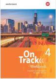 On Track 4 Workbook (Ausgabe 2017, LehrplanPlus)
