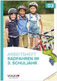 Radfahren im 3.Schuljahr (LehrplanPlus)