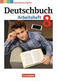 Deutschbuch 8, Arbeitsheft (LehrplanPlus)