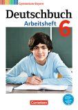 Deutschbuch 6 Arbeitsheft (Ausgabe 2017 LehrplanPlus)