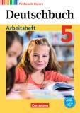 Deutschbuch 5, RS, Arbeitsheft (LehrplanPlus)