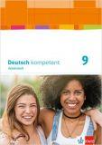 Deutsch kompetent 9, Arbeitsheft LehrplanPlus